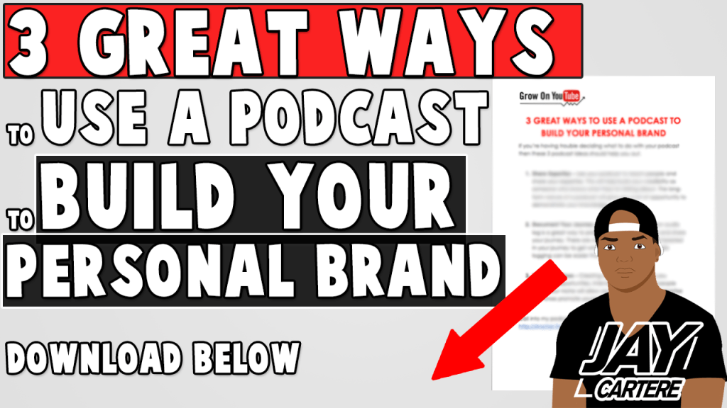 free download 3 great ways to use a podcast to build your personal brand thumb