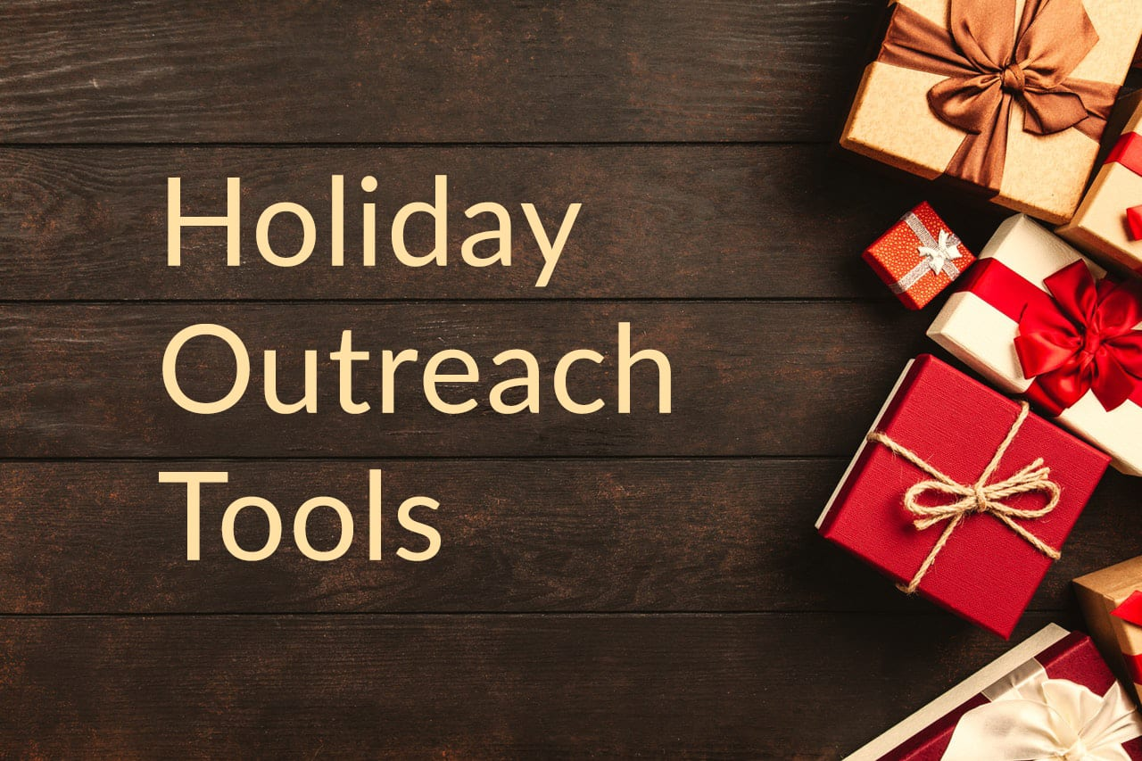 Holiday Outreach Tools