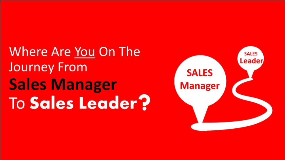 From sales manager to sales leader