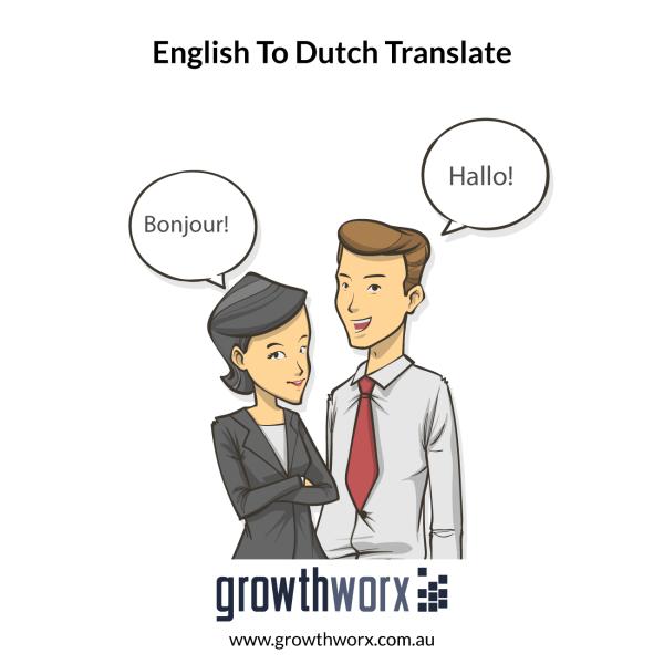 I will translate english to dutch 1
