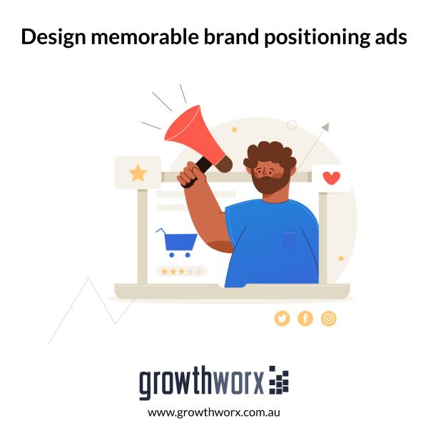 Design memorable brand positioning ads 1
