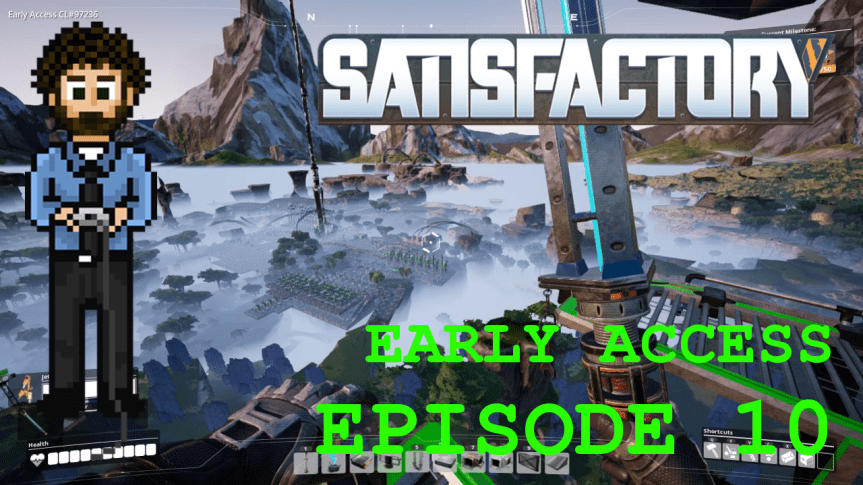 Satisfactory Early Access – Episode 10: The Jetpack, Manufacturing, and The Edge of The World