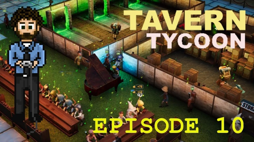 Tavern Tycoon – Episode 10: Dragon's Hangover