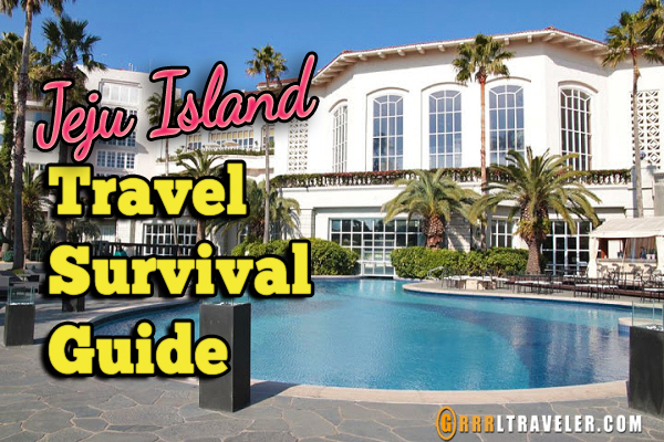 jeju island travel survival guide, travel guide for jeju island, travel information for Jeju Island