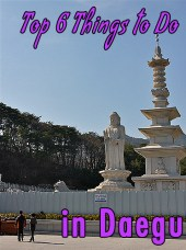 top things to do in daegu, daegu attractions, what to do in daegu, sightseeing in daegu, daegu tourism