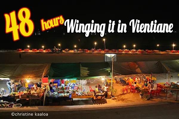48 hours: Winging it in Vientiane