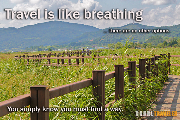 travel is breathing quote, travel inspiration