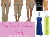 top travel beauty products, top travel fashion products, top travel beauty products 2015