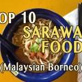 10 Top Sarawak Foods, Kuching Sarawak Food Guide, Malaysian Borneo, top foods in kuching, top kuching foods, top foods in sarawak