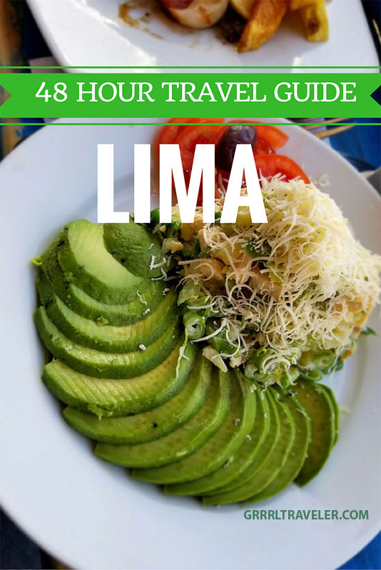 48 hour travel guide Lima, 48 hours in Lima