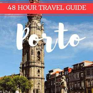 48 hours porto travel guide