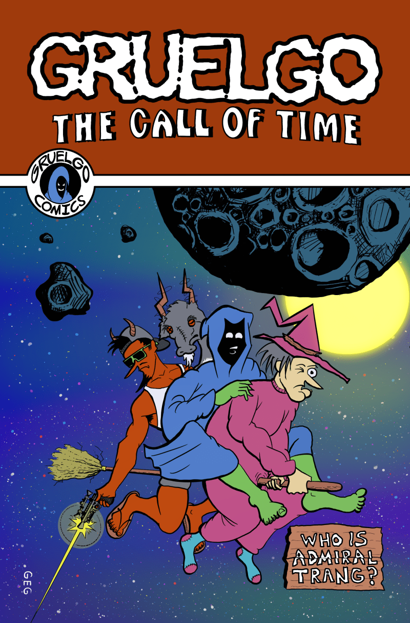 """Gruelgo: The Call of Time"" Cover!"