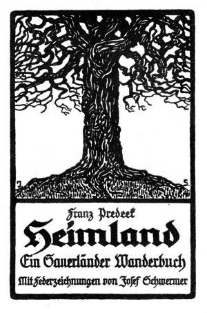 """Franz Predeek (1881 - 1964): """"Heimland"""" - Ein Sauerländer Wanderbuch"""