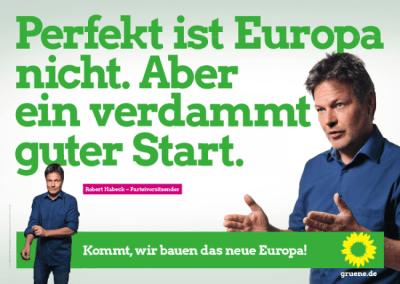 Robert Habeck: Pewrfekt ist Europa nicht. Aber ein verdammt guter Start.
