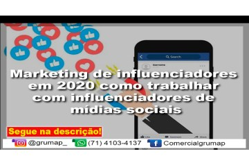 Marketing de influenciadores em 2020: como trabalhar com influenciadores de mídias sociais.