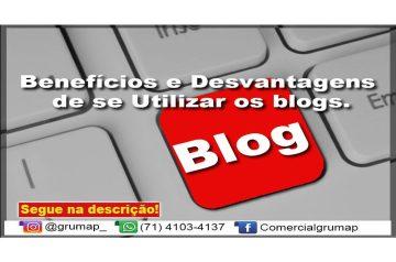 Benefícios e Desvantagens de se Utilizar os blogs