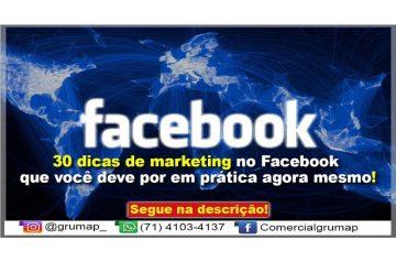 30 dicas de marketing no Facebook que você deve por em prática agora mesmo!