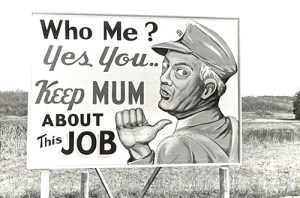 "This World War II-era photo of a billboard near Oak Ridge, Tennessee, shows one of the reminders that employees, including the ""Girls of Atomic City,"" faced dailyi about their top-secret Manhattan Project jobs. Author Denise Kiernan will speak at MTSU Sept. 21 on her book, ""The Girls of Atomic City,"" and the challenges the women faced. (Photo courtesy of DeniseKiernan.com)"