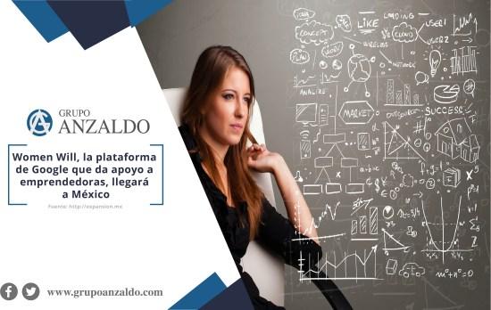 Women Will, la plataforma de Google que da apoyo a emprendedoras, llegará a México