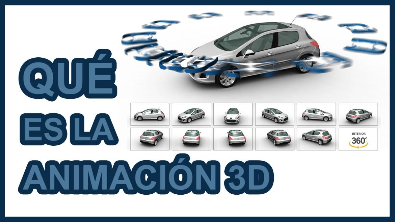 Que es la animación 3D - GrupoAudiovisual