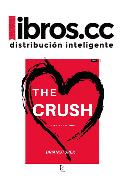 The Crush Brian Stupek Libros CC