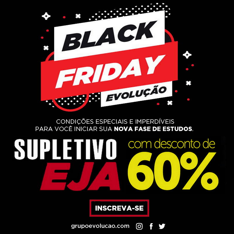 Black Friday Supletivo EJA