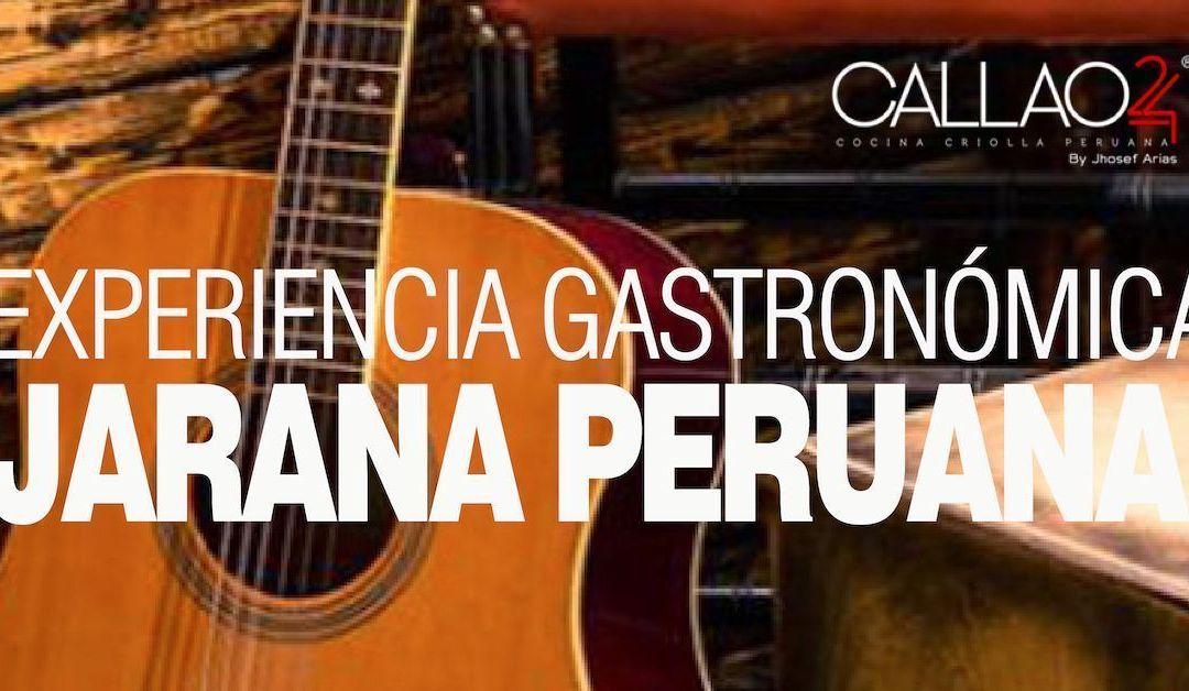 En Callao24 – Experiencia Gastronómica JARANA PERUANA 1 de marzo 2019