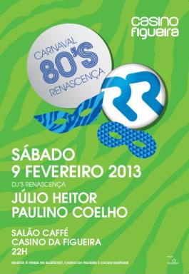 Carnaval anos 80 Renascença