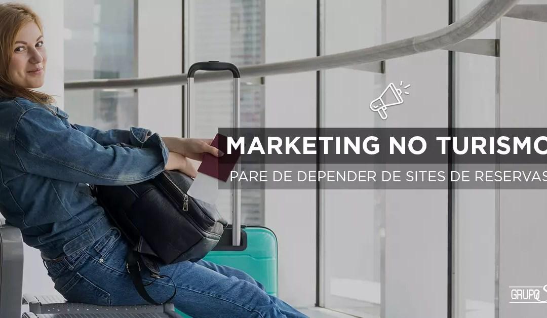 Como usar o Inbound Marketing em sites de turismo e parar de depender de sites de reserva