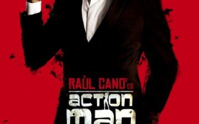 "RAUL CANO CANO es ""Action Man"""