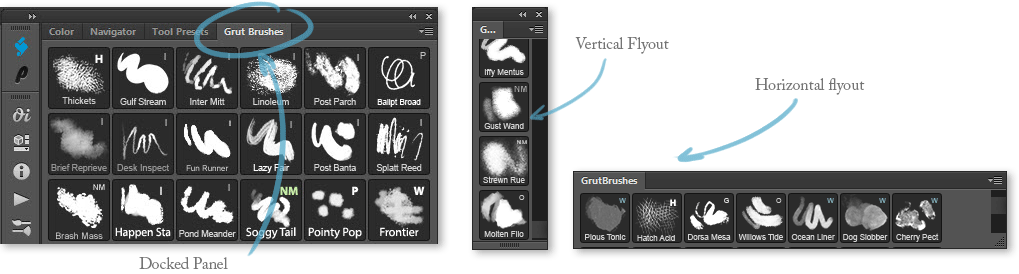 Arrange Brush panel - docked horizontal or vertical flyoutArrange Brush panel - docked horizontal or vertical flyout