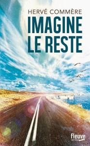 Imagine le reste - Hervé Commère