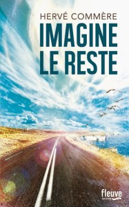 Imagine le reste - Hervé Commère