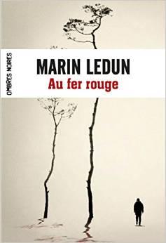 Marin Ledun - au fer rouge