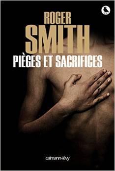 Roger Smith - Pièges et sacrifices