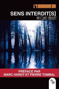 Jacques Saussey - Sens interdit(s)