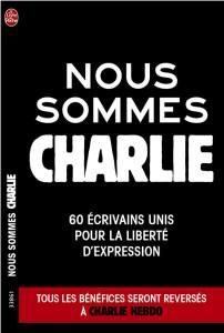 Nous sommes Charlie - Le livre de poche