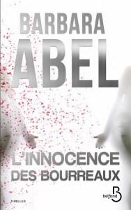 Barbara Abel L'innocence des bourreaux