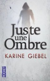 Juste une ombre Karine Giebel