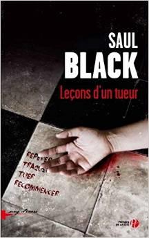 Saul Black - Leçons d'un tueur