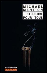 Michaël Mention - ...Et justice pour tous