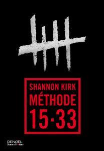 Shannon Kirk - Méthode 15-33