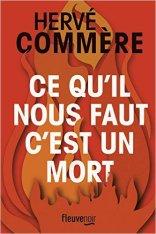 Hervé Commère - Ce qu'il faut c'est un mort