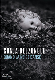 Sonja Delzongle - Quand la neige danse
