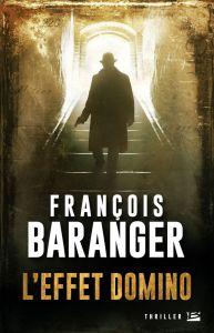 Francois Baranger - L'effet domino