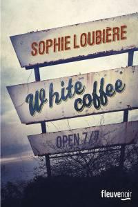 Sophie Loublière - White coffee