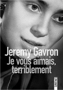 jeremy-gavron-je-vous-aimais-terriblement