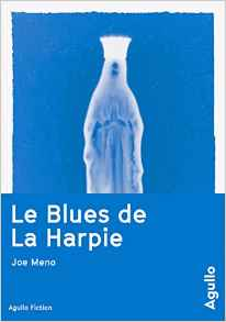 joe-meno-le-blues-de-la-harpie