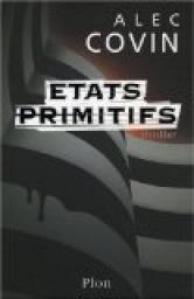 alec-covin-etats-primitifs