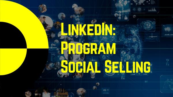 LinkedIn: Program Social Selling